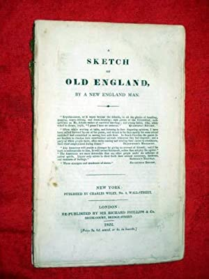 A Sketch of Old England, By a New England Man.: Anon but by James Paulding,