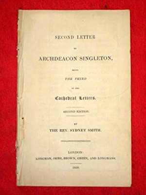 Second Letter to Archdeacon Singleton being the Third of the Cathedral Letters.: Smith, Sydney Rev.