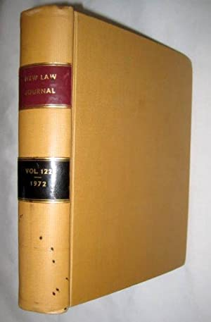 The New Law Journal, Volume 122. January to December 1972. Includes The Practitioner - a Weekly ...