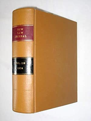 The New Law Journal, Volume 120. January 1970 to December 1970. Includes The Practitioner - a ...