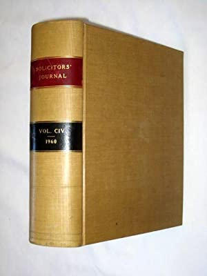 The Solicitors' Journal., Volume 104. January to December 1960.: The Solicitors' Journal.