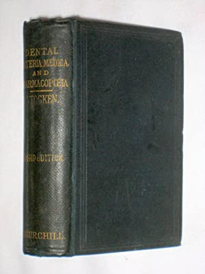 Elements of Dental Materia Medica and Therapeutics, with Pharmacopaia .: Stocken, James