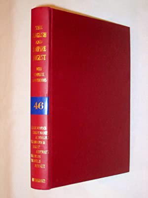 The English and Empire Digest with Complete and Exhaustive Annotations, Replacement Volume 46, 1966...