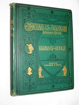Barnaby Rudge. A Tale of the Riots: DICKENS, Charles