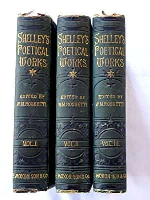 The Complete Poetical Works of Percy Bysshe: Shelley, Percy Bysshe.,