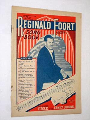 The Reginald Foort Song Book. Was originally Presented with Family Journal 22nd October 1938.: ...