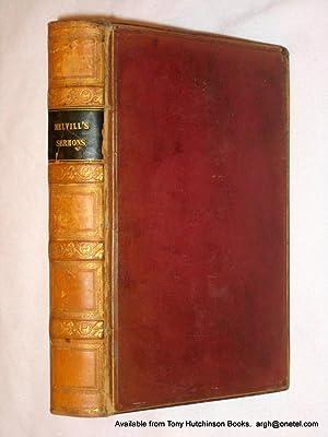 Sermons by Henry Melvill + Sermons Preached: Melvill, Henry