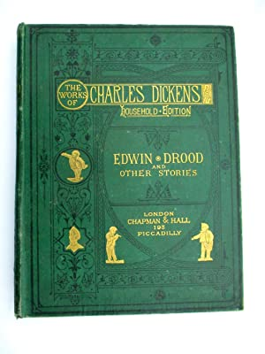 The Mystery of Edwin Drood and Other Stories - The Works of Charles Dickens Household Edition: ...