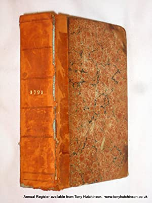 The Annual Register or A View of The History, Politics and Literature for The Year 1791: Burke, ...