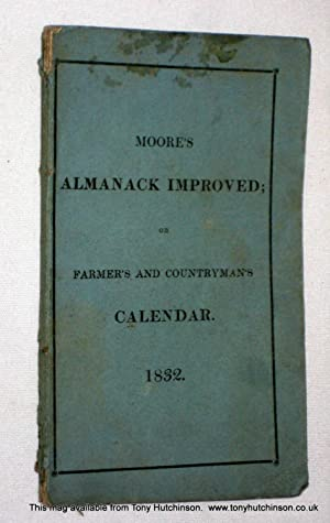 Moore's Almanack Improved or Wills's Farmer's and Countryman's Calendar 1832.