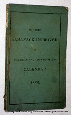 Moore's Almanack Improved or Wills's Farmer's and Countryman's Calendar 1833.