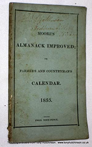 Moore's Almanack Improved or Wills's Farmer's and Countryman's Calendar 1835.