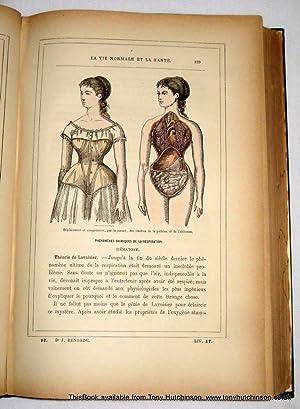 La Vie Normale et la Santé. Traité Complet de la Structure du Corps Humain.: Rengade,...