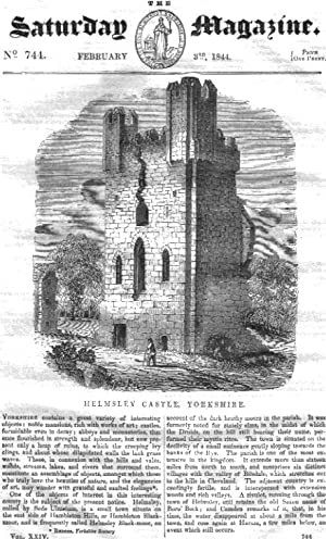 The Saturday Magazine No 744 Feb 1844 including HELMSLEY CASTLE, Yorkshire.