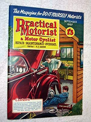 PRACTICAL MOTORIST and MOTOR CYCLIST Repair, Maintenance,: Camm, F. J.