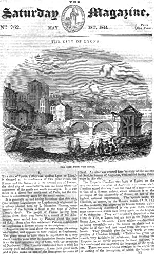 The Saturday Magazine No 762 May 1844 including The CITY of LYONS France (pt 1), Old Conduits of ...