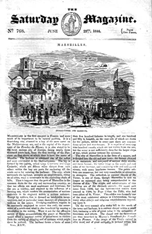 The Saturday Magazine No 768 June 1844 including MARSEILLES France, SOME ACCOUNT of THOMAS WILSON ...