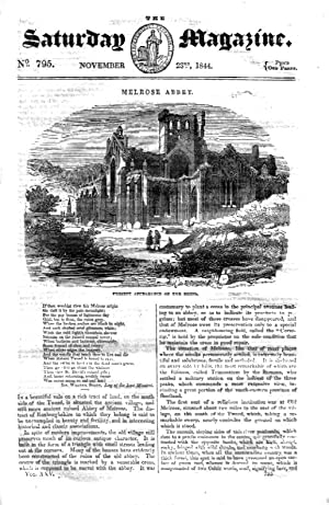 The Saturday Magazine No 795, Nov 1844 including MELROSE ABBEY, + SYRIAN CHRISTIANS in INDIA (pt 3)...