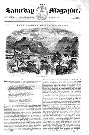 The Saturday Magazine Supplement No 695 April 1843 Containing Some Account of The WALDENSES (pt 1) ...
