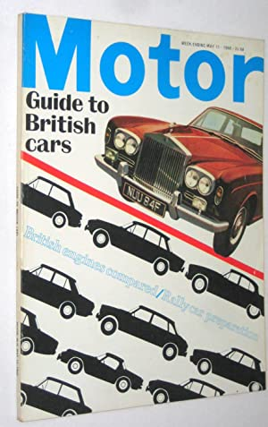 MOTOR. Britain's Best Motoring Magazine. May 11 1968. includes Guide to British Cars. + Road ...