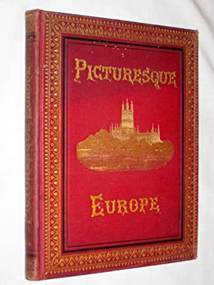 PICTURESQUE EUROPE. Vol 3. Old English Homes, the West Coast of Ireland, Border Castles and ...