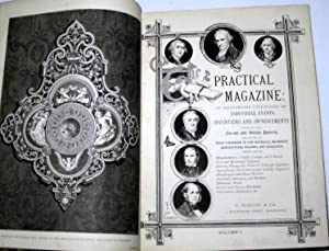 Practical Magazine, an Illustrated Cyclopaedia of Industrial Events, Inventions and Improvements ...
