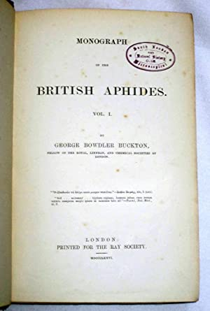 Monograph of the British Aphides. Complete 4 Volume Set.: Buckton, George Bowdler.