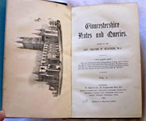 Gloucestershire Notes and Queries, Vols 1 - 6. 1881 to 1895.: Blacker, Rev Beaver H., W. P. W. ...