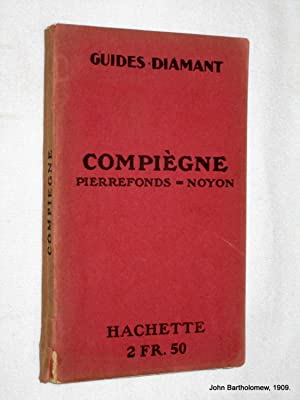 Guides Diamant. Compiegne, Pierrefonds, Noyon.: Guides Diamant