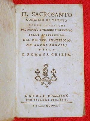Il sacrosanto Concilio di Trento colle citazioni del Nuovo, e Vecchio Testamento, colle ...