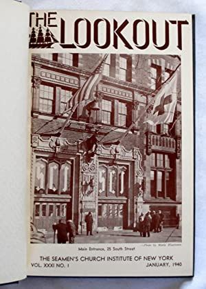 The Lookout, Magazine of The Seamen's Church Institute of New York. Jan 1940 to Dec 1941, 24 ...