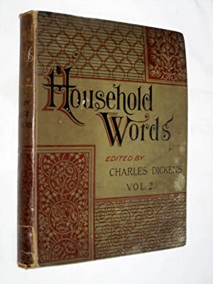 Household Words, Vol II November 1881 to April 1882. No 27 to 53.: Dickens, Charles.