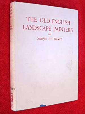 A Chronlogical History of the Old English Landscape Painters (in Oil) from the XVIth Century to the...