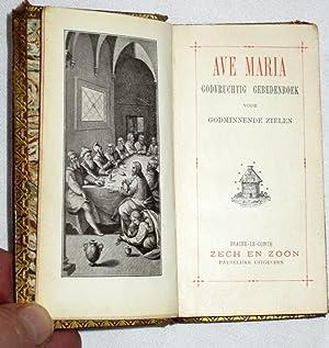 Ave Maria Godvruchtig Gebedenboek Voor Godminnende Zielen.