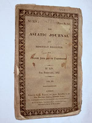 The Asiatic Journal and Monthly Register for British India and Its Dependencies. No XIV for Feb ...