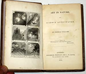 Art in Nature, and Science Anticipated.: Williams, Charles