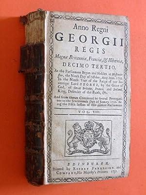 Anno Regni Georgii Regis, Magna Britanniae, Franciae, & Hiberniae, DECIMO TERTIO At the ...
