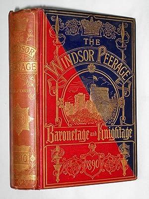 The Windsor Peerage for 1890. Baronetage & Knightage.: Walford, Edward.