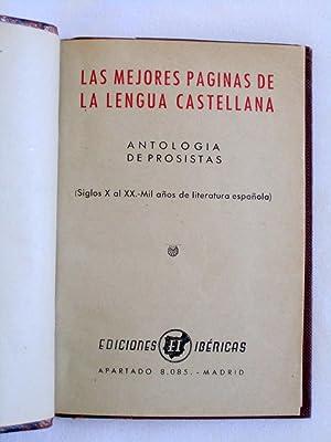 LAS MEJORES PAGINAS DE LA LENGUA CASTELLANA Antologia de Prosistas. Siglos X al XX - Mil Anos De ...