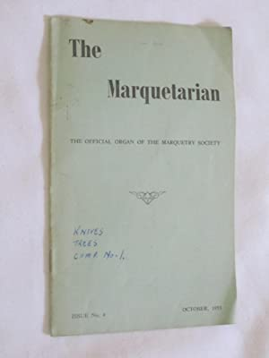 The Marquetarian The Official Organ of The Marquetry Society. Issue No 4, October 1953.: The ...