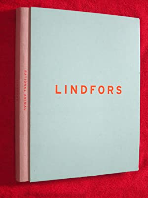 LINDFORS, Rational Animal. Selected Projects from Stephan: Stefan Lindfors. Antonelli,