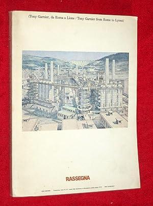 RASSEGNA. Anno 6, No 17. Marzo 1984. Tony Garnier, Da Roma a Lione, (from Rome to Lyons.)