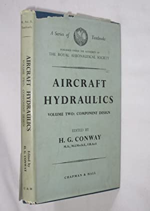 Aircraft Hydraulics. Volume Two. Component Design. A series of textbooks published under the ...