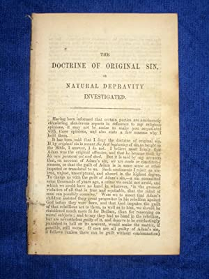 The Doctrine of Original Sin or Natural Depravity Investigated.: Hodgson, William.
