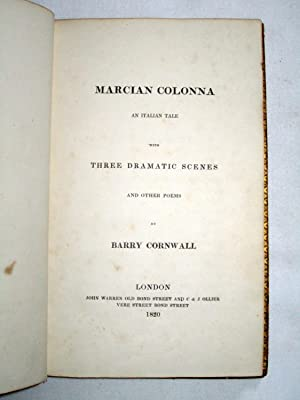 Marcian Colonna: An Italian Tale With Three Dramatic Scenes And Other Poems.: Cornwall, Barry. (...