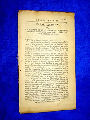 Pamphlet No 860. Fatal Calamity. An Account of an Explosion of Gunpowder Whereby Seven Lives Were ...