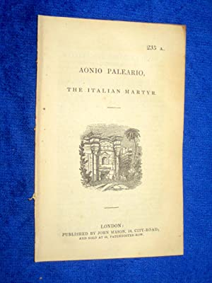 Pamphlet No 235 A. AONIO PALEARIO, the Italian Martyr.