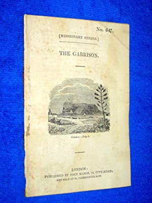 Pamphlet No 647. Missionary Series. The Garrison.
