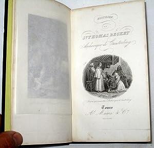 Histoire de Thomas Becket, Archevêque de Cantorbery, Saint et Martyr.