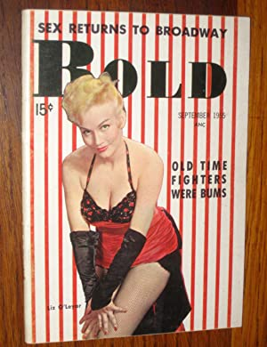 BOLD, September 1955. Vol 3, No 3. Sex Returns to Broadway. 10 page article on Marilyn Monroe - is ...